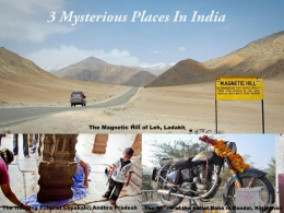 3 Mysterious Places In India